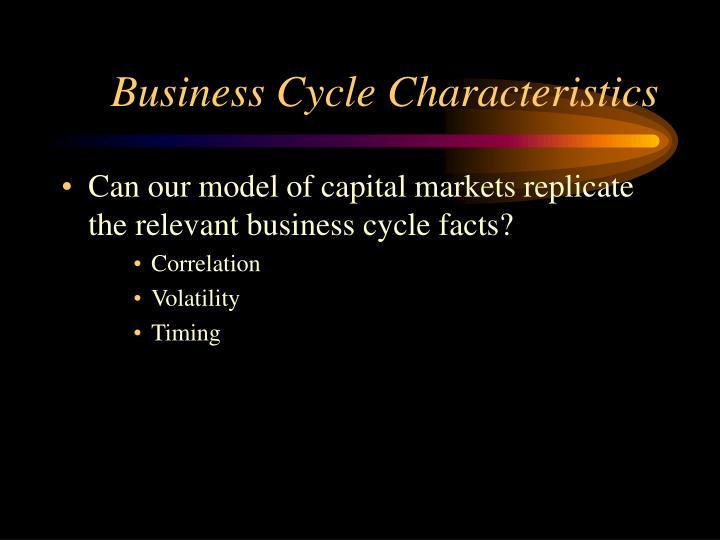 Business Cycle Characteristics