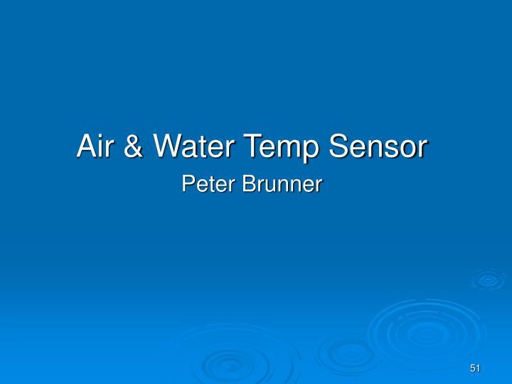 Air & Water Temp Sensor
