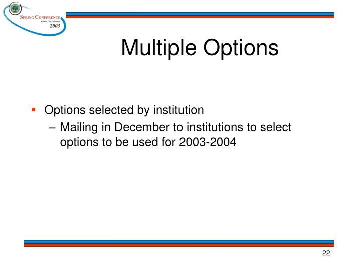 Multiple Options