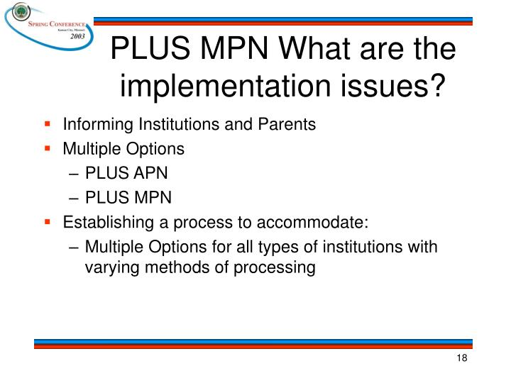 PLUS MPN What are the implementation issues?