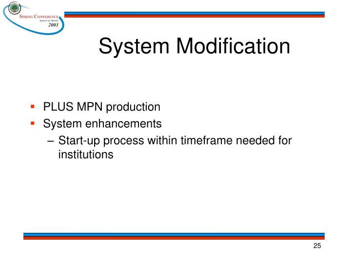 System Modification