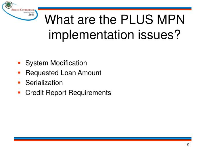 What are the PLUS MPN implementation issues?