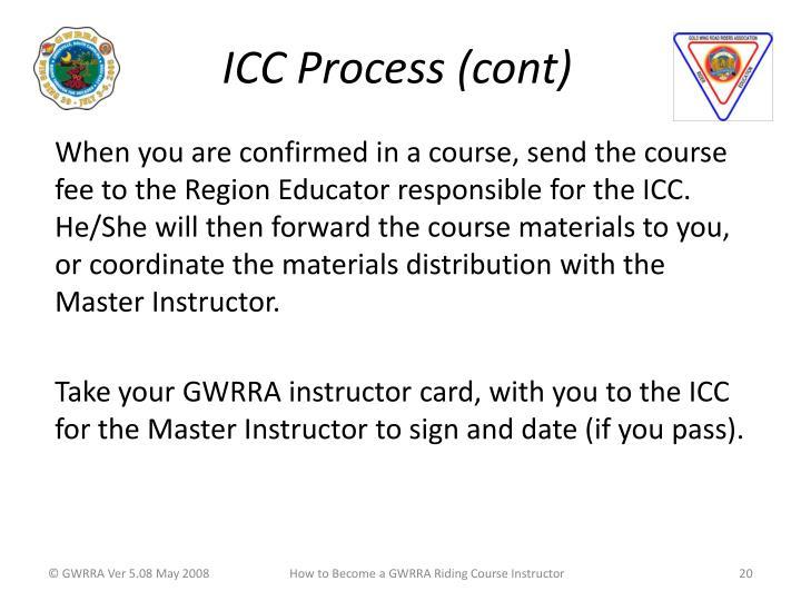 ICC Process (cont)