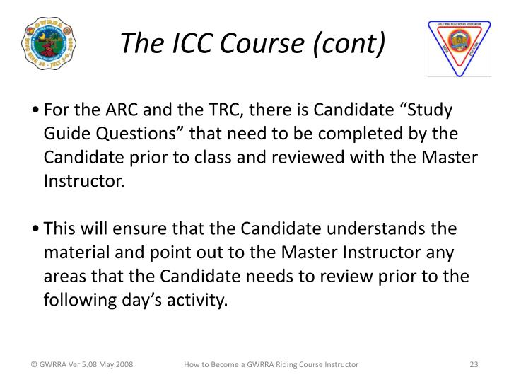 The ICC Course (cont)