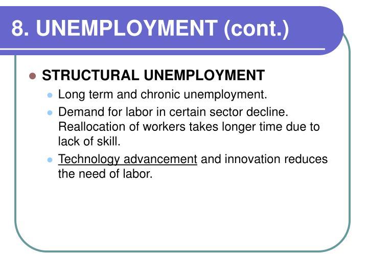 8. UNEMPLOYMENT (cont.)
