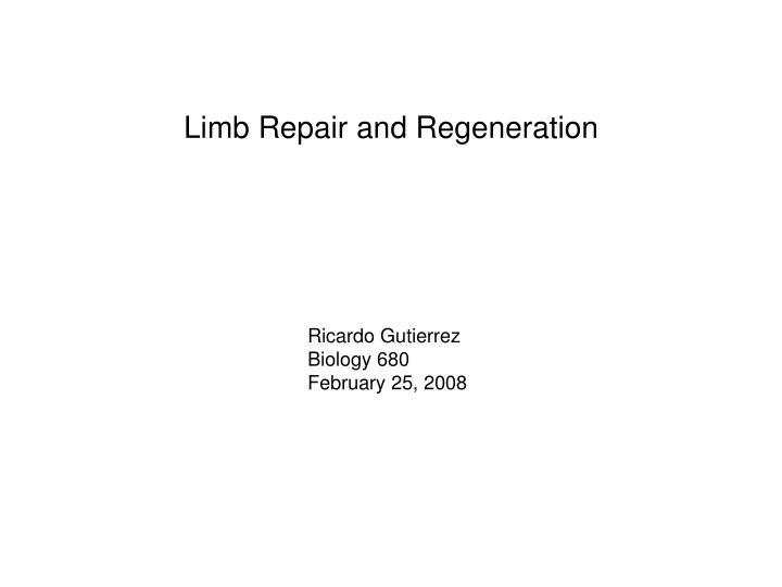 Limb Repair and Regeneration