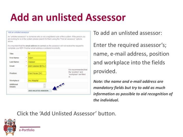 Add an unlisted Assessor