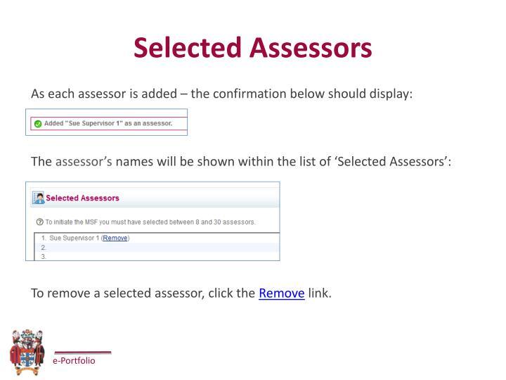 Selected Assessors