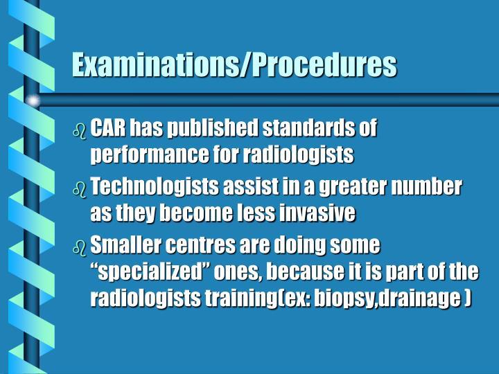 Examinations/Procedures