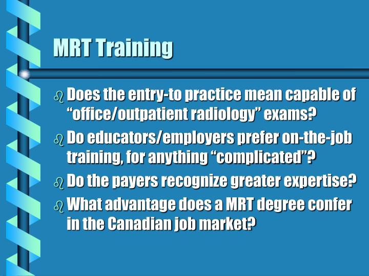 MRT Training