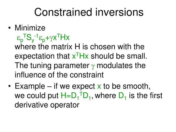 Constrained inversions