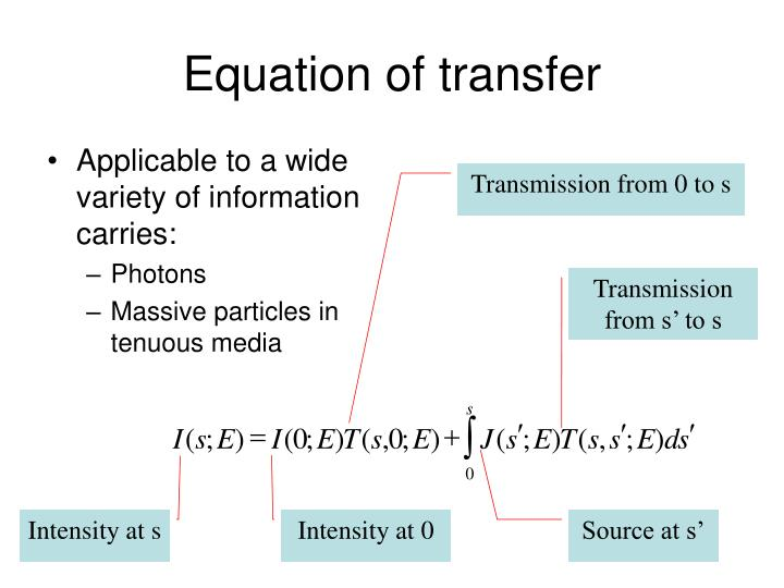 Equation of transfer