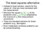 the least squares alternative