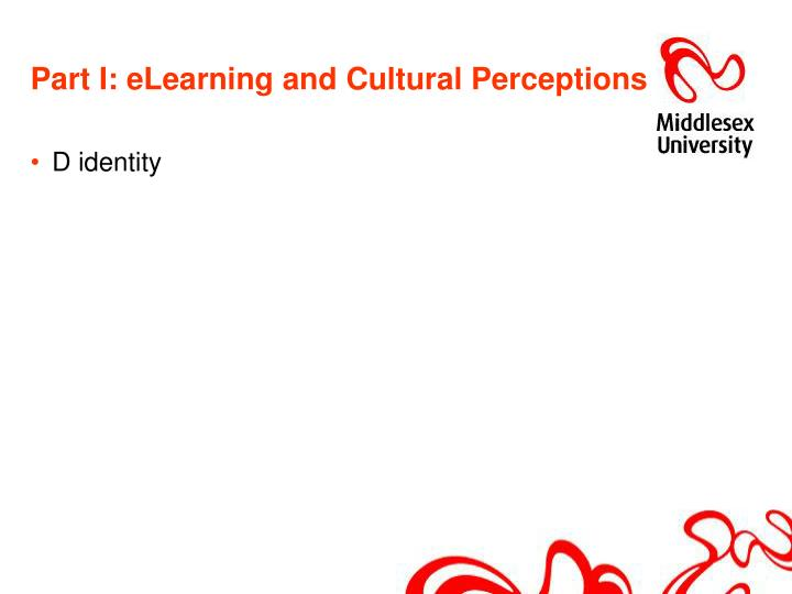 Part I: eLearning and Cultural Perceptions