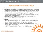 eyewonder and diet coke