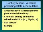 century model variables predicting som accumulation