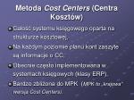 metoda cost centers centra koszt w