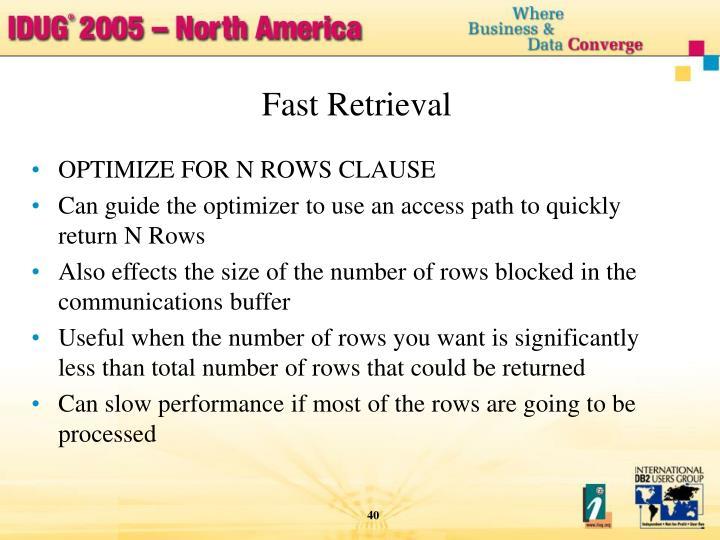 Fast Retrieval