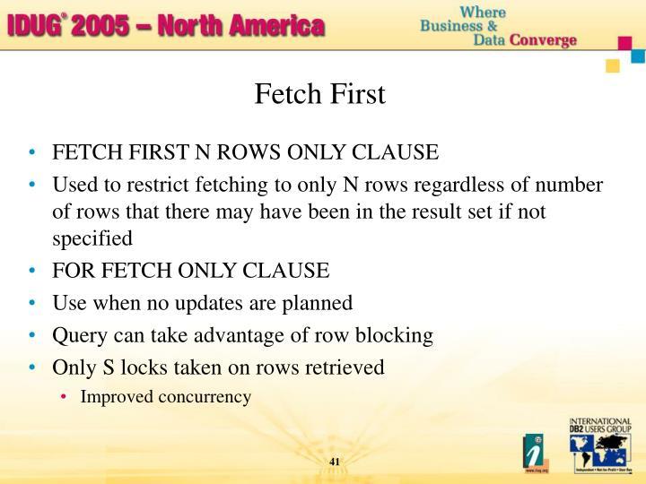Fetch First