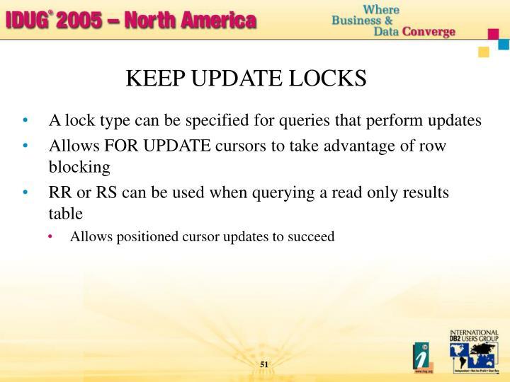 KEEP UPDATE LOCKS