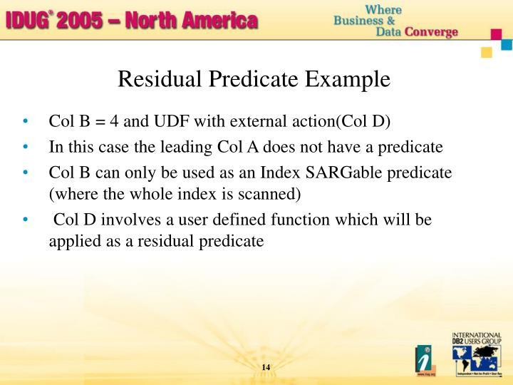 Residual Predicate Example