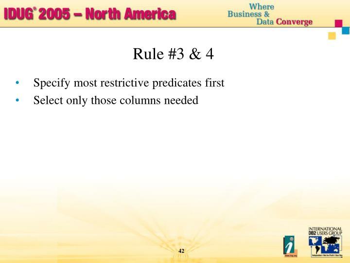 Rule #3 & 4