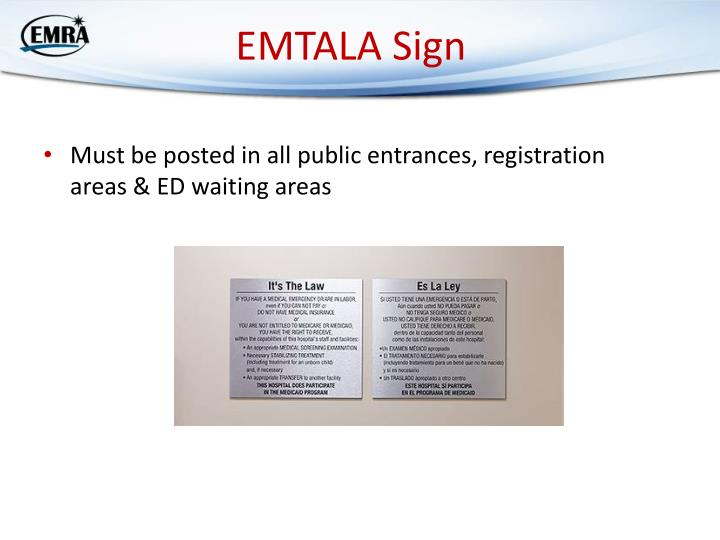 Must be posted in all public entrances, registration areas & ED waiting areas