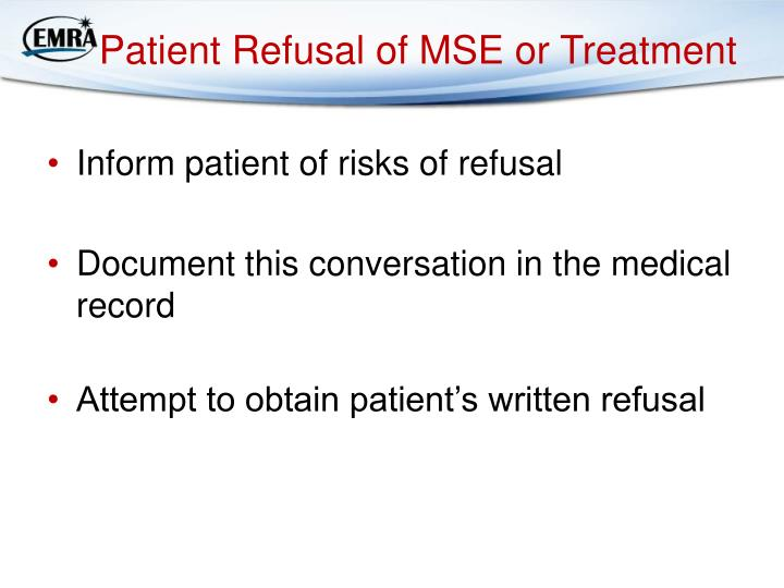 Patient Refusal of MSE or Treatment