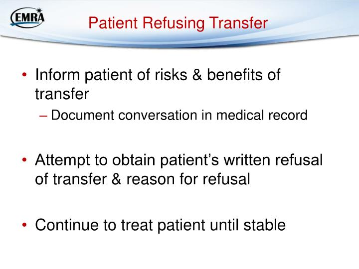 Patient Refusing Transfer