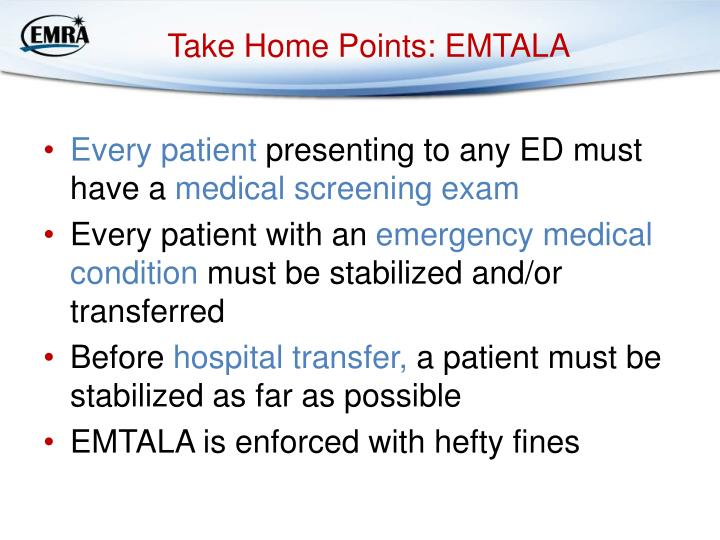 Take Home Points: EMTALA
