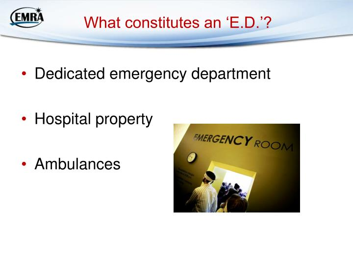 What constitutes an 'E.D.'?