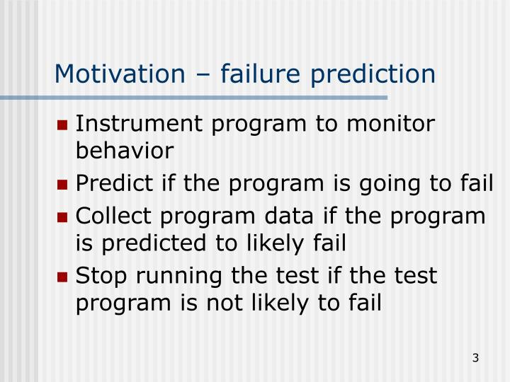 Motivation failure prediction