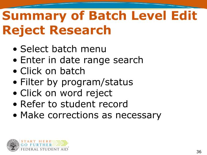 Summary of Batch Level Edit Reject Research