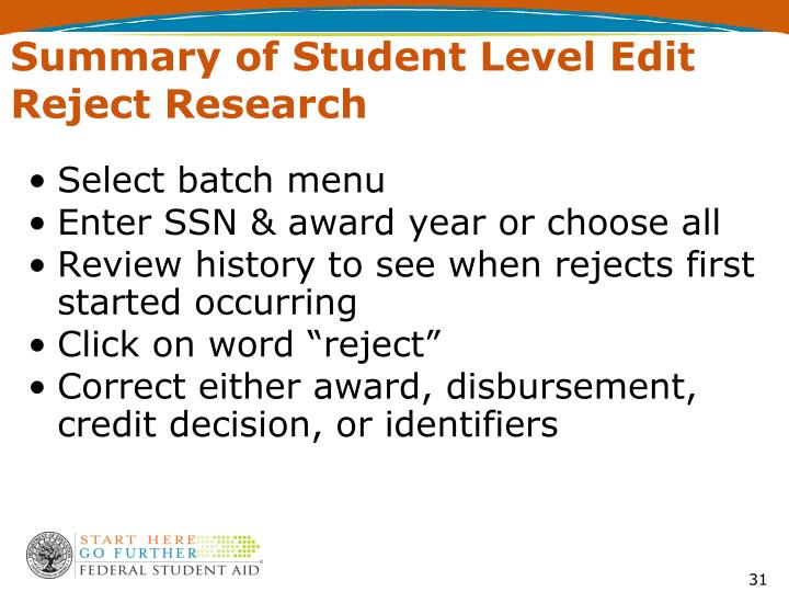 Summary of Student Level Edit Reject Research