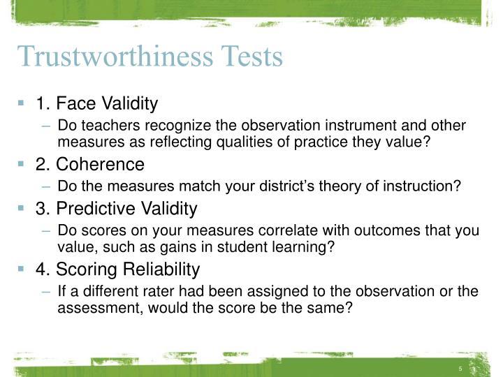 Trustworthiness Tests