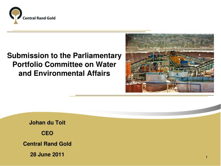 Submission to the parliamentary portfolio committee on water and environmental affairs