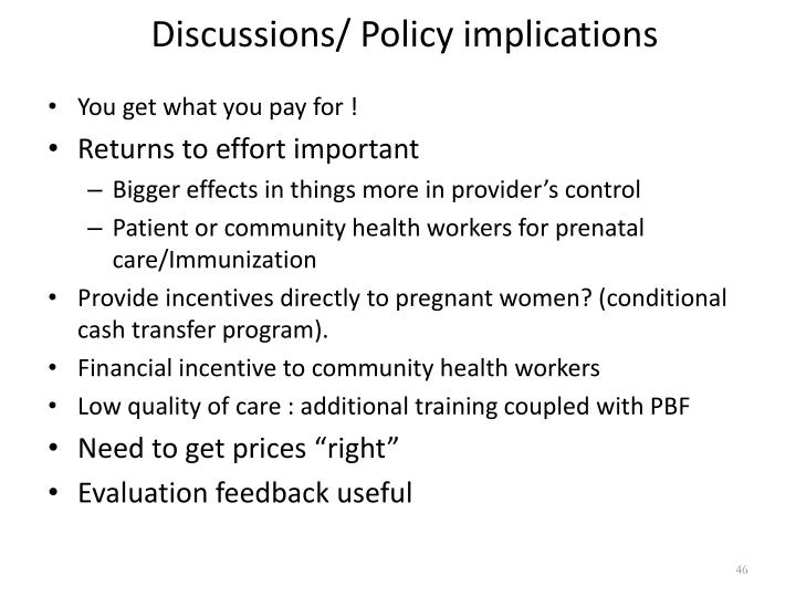 Discussions/ Policy implications
