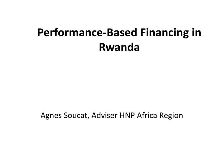 Performance-Based Financing in Rwanda