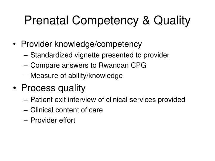 Prenatal Competency & Quality