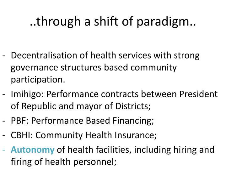 ..through a shift of paradigm..