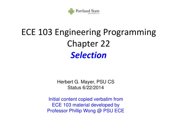 ece 103 engineering programming chapter 22 selection