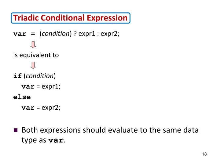 Triadic Conditional Expression