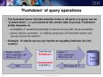 pushdown of query operations
