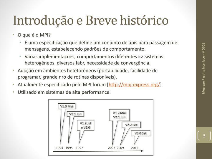 Introdução e Breve histórico