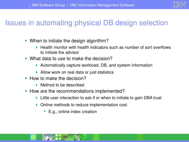 Issues in automating physical DB design selection