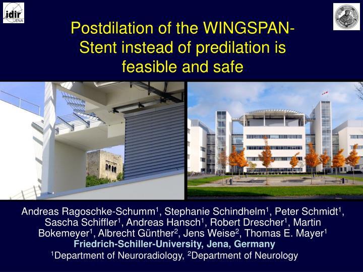 Postdilation of the WINGSPAN-