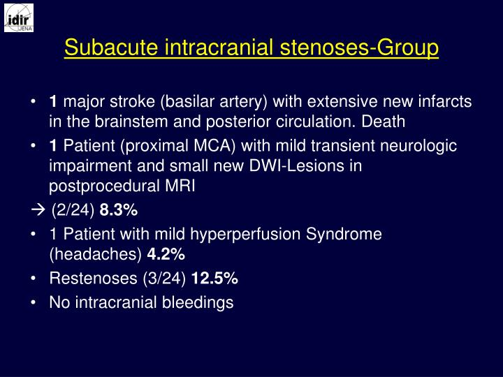 Subacute intracranial stenoses-Group