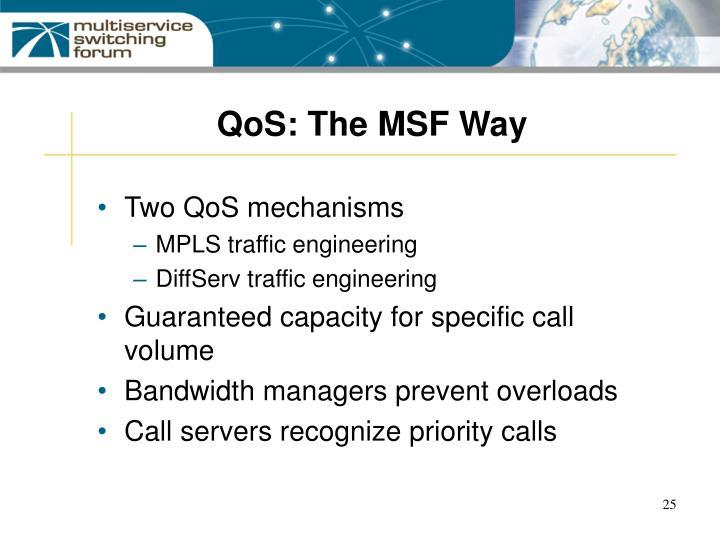 QoS: The MSF Way