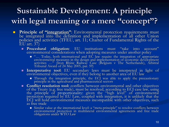 """Sustainable Development: A principle with legal meaning or a mere """"concept""""?"""