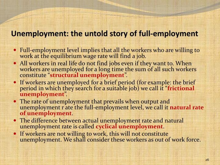 Unemployment: the untold story of full-employment